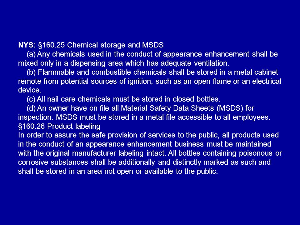 NYS: §160.25 Chemical storage and MSDS