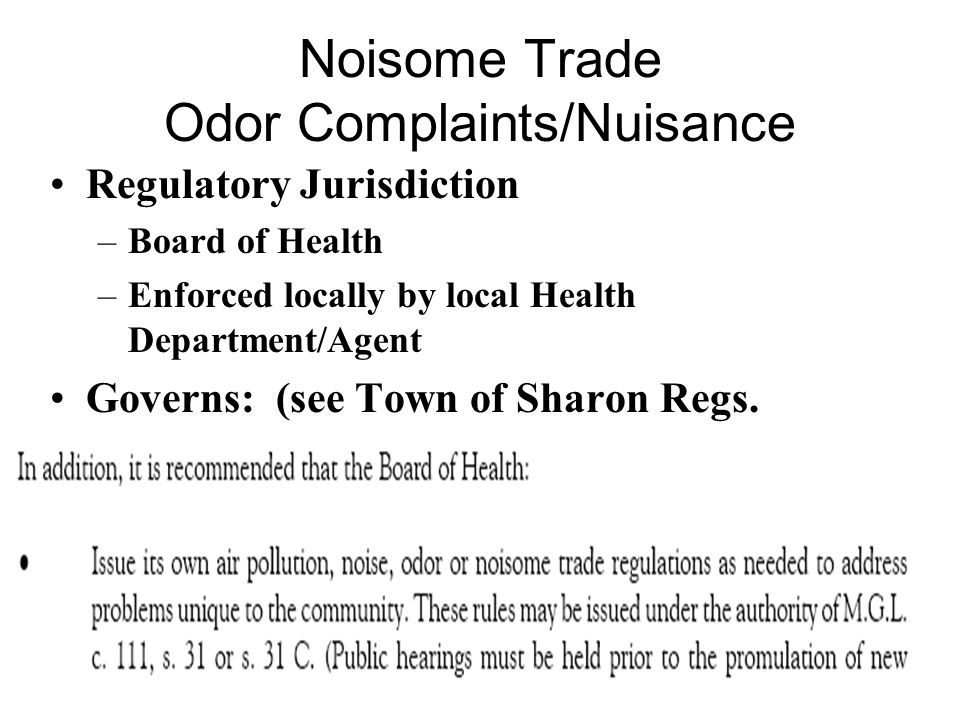 Noisome Trade Odor Complaints/Nuisance