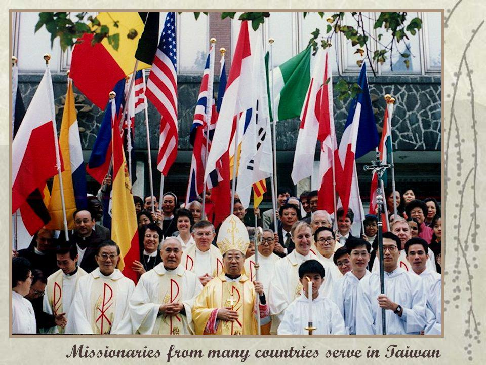 Missionaries from many countries serve in Taiwan
