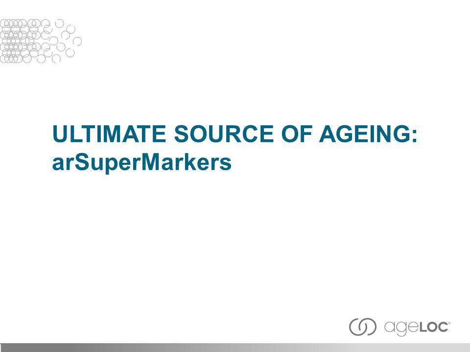 Ultimate Source of AgEing: arSuperMarkers