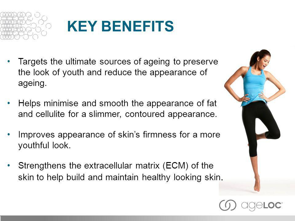 Key Benefits Targets the ultimate sources of ageing to preserve the look of youth and reduce the appearance of ageing.