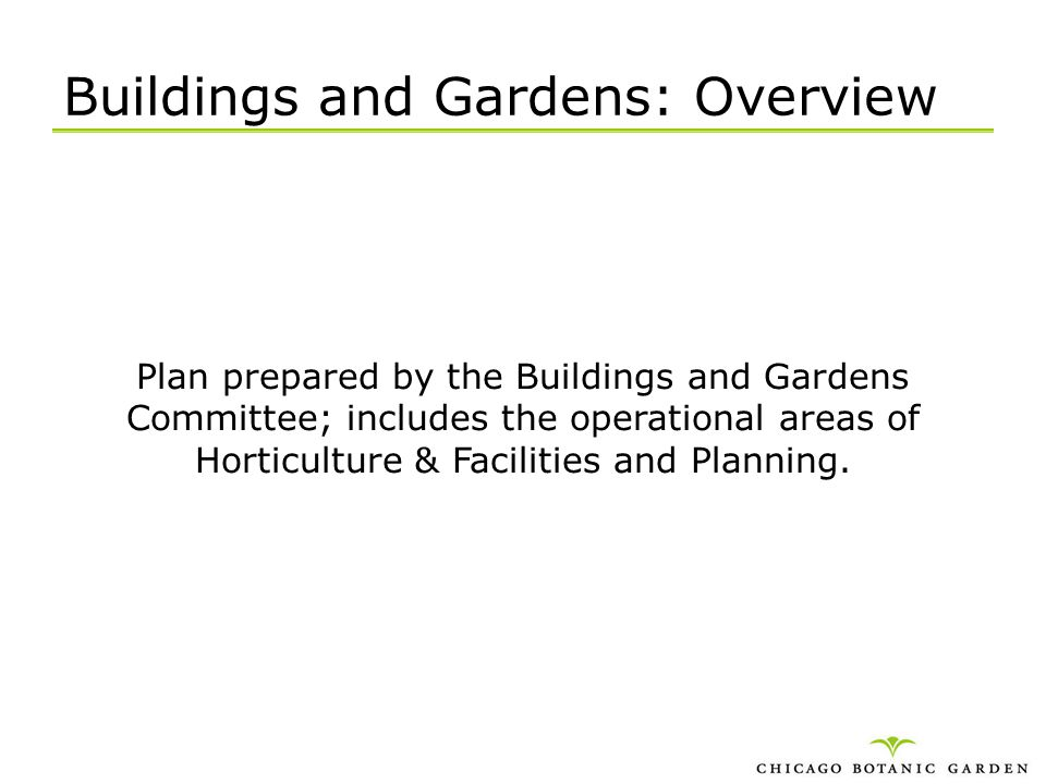 Buildings and Gardens: Overview