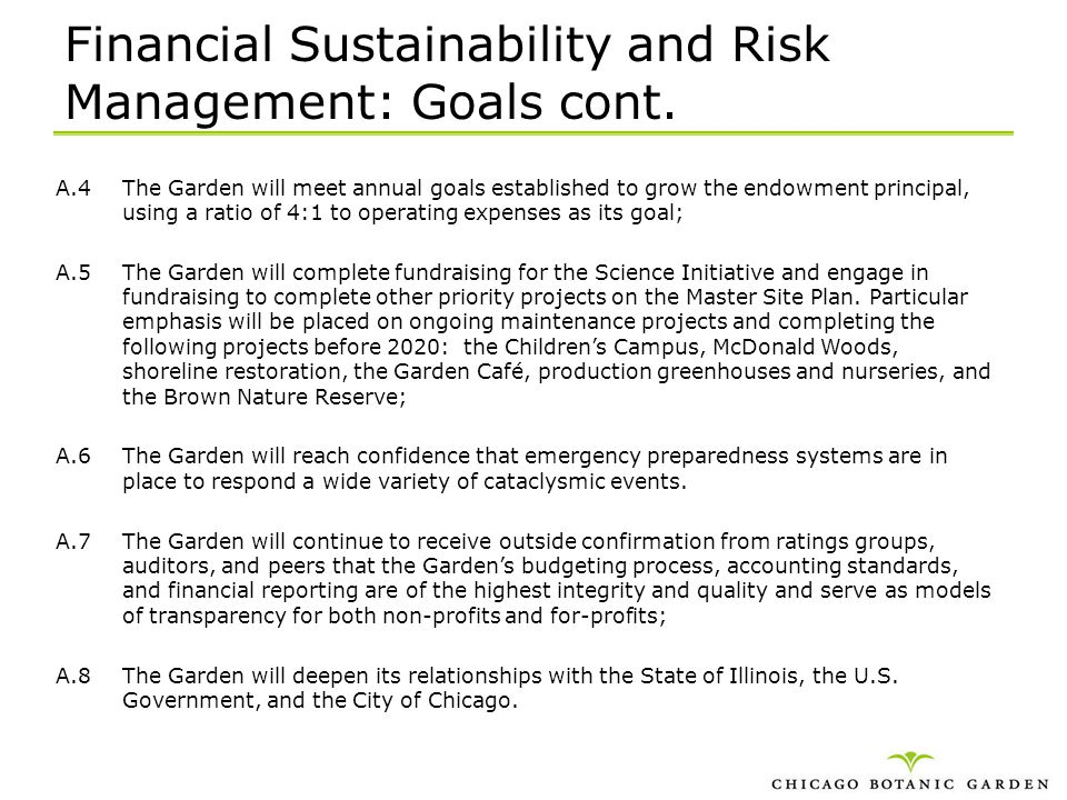 Financial Sustainability and Risk Management: Goals cont.