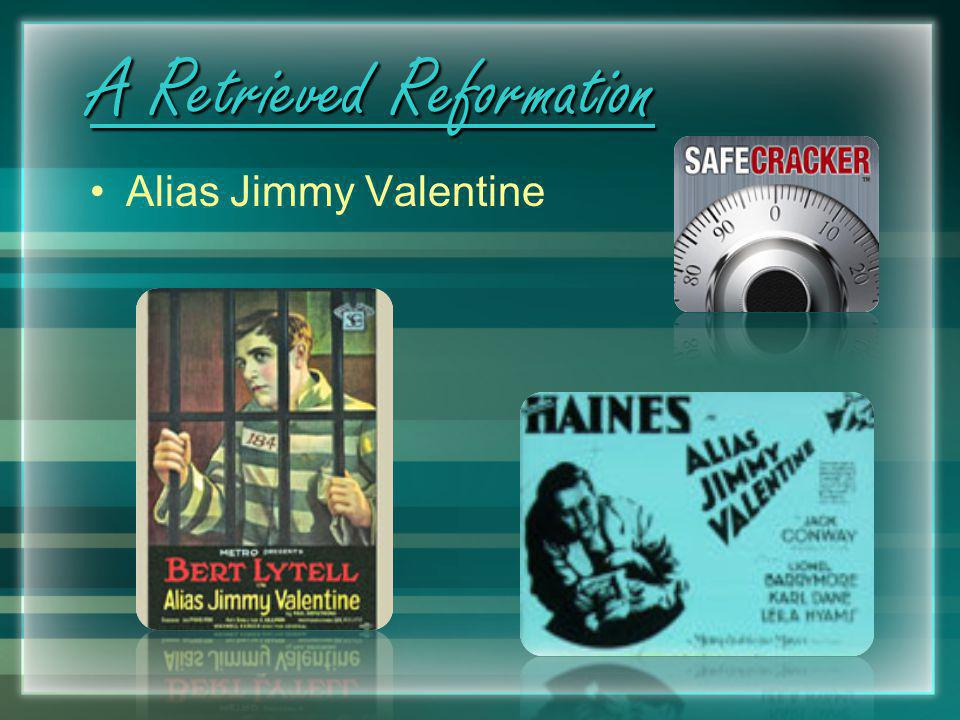 Jimmy valentine reformation study