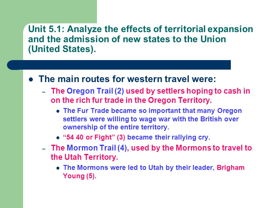 The main routes for western travel were: