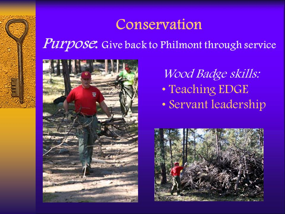Conservation Purpose: Give back to Philmont through service