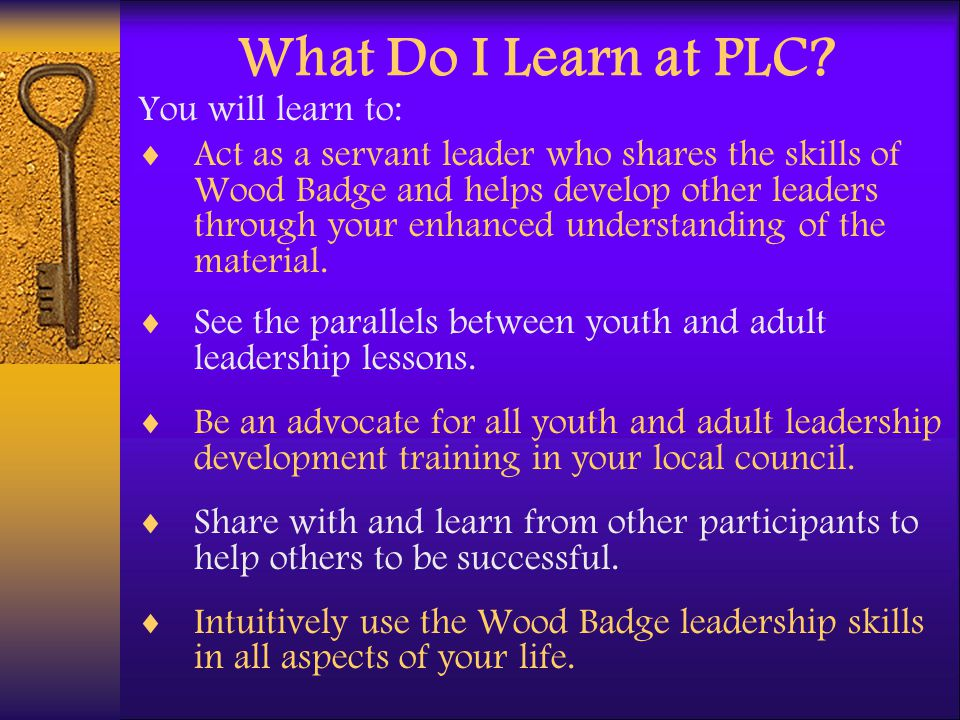 What Do I Learn at PLC You will learn to:
