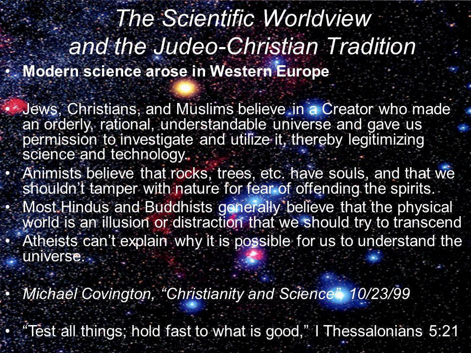 The Scientific Worldview and the Judeo-Christian Tradition