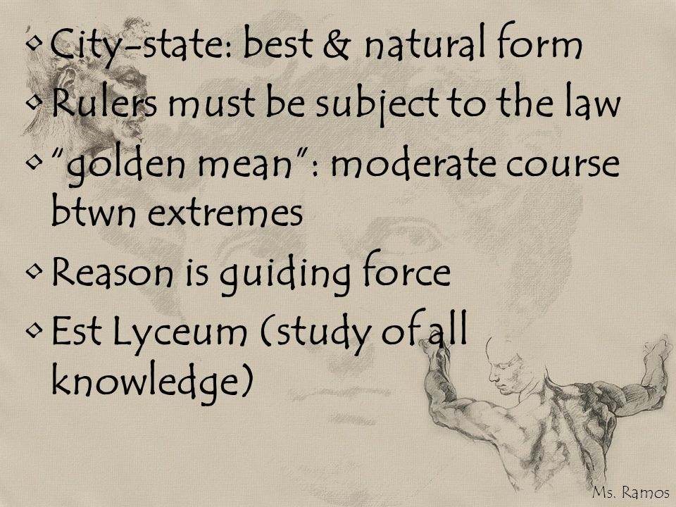 City-state: best & natural form Rulers must be subject to the law
