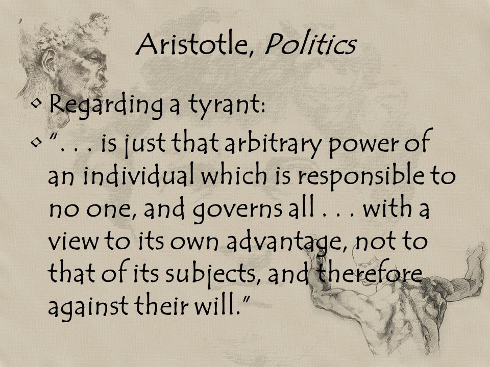 Aristotle, Politics Regarding a tyrant: