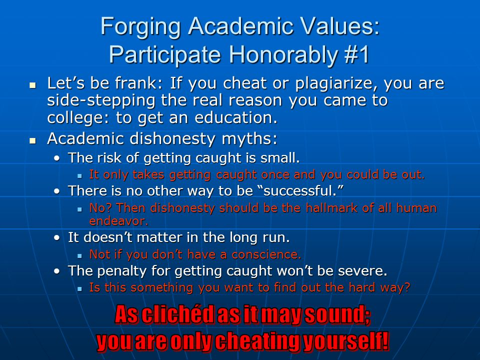 Forging Academic Values: Participate Honorably #1