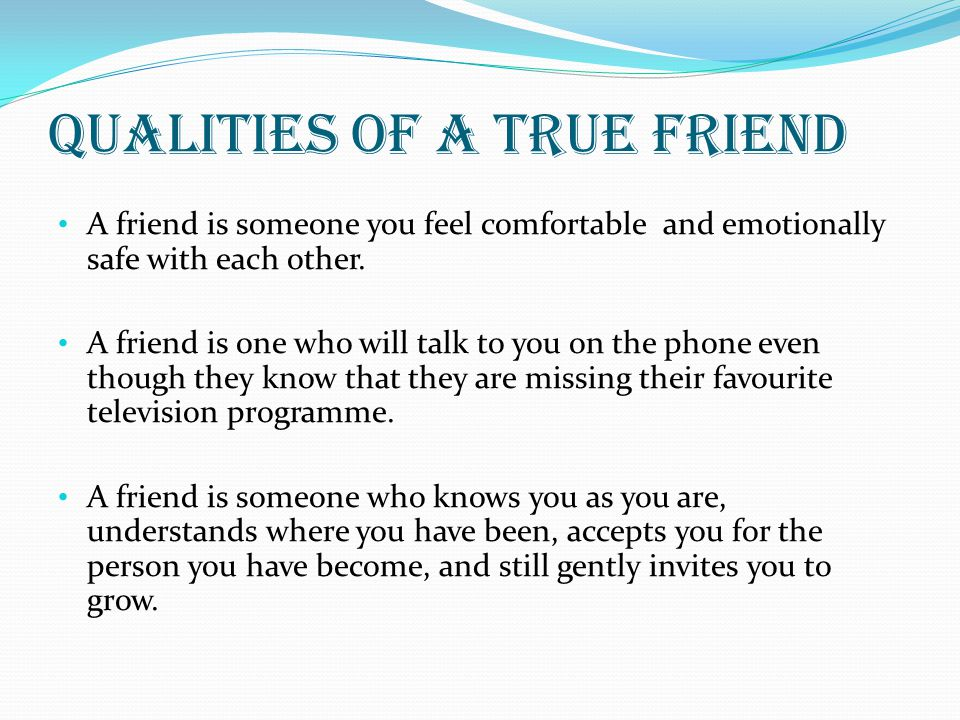 Qualities of a true friend