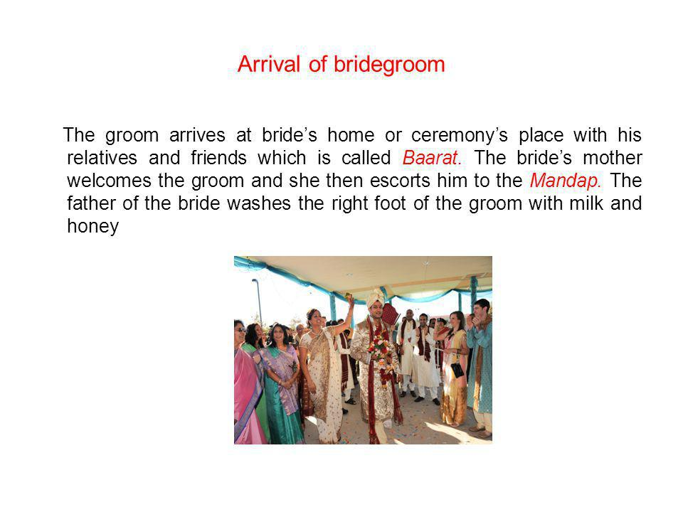 Arrival of bridegroom