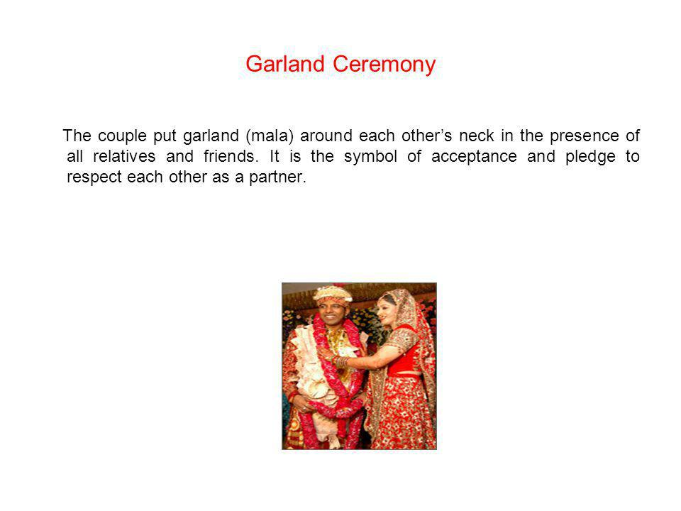 Garland Ceremony