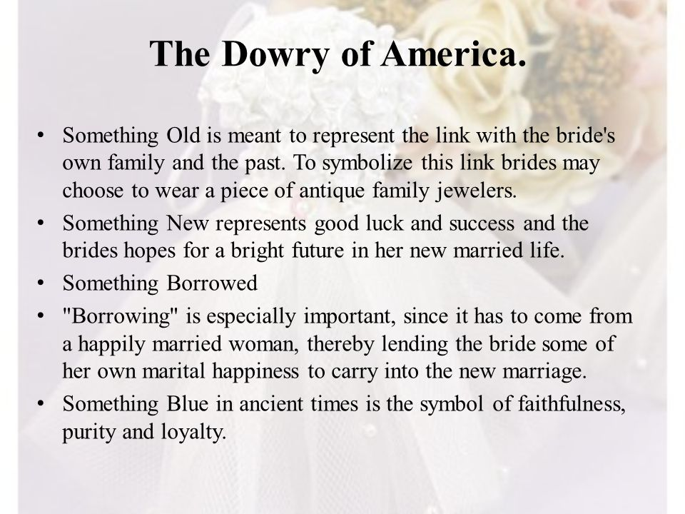 The Dowry of America.