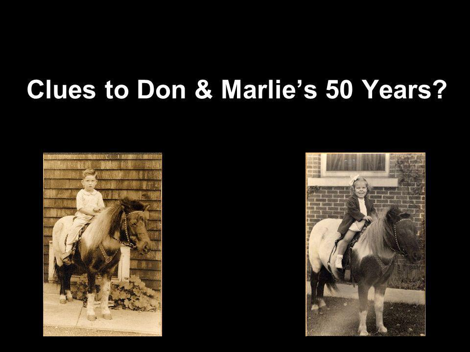 Clues to Don & Marlie's 50 Years