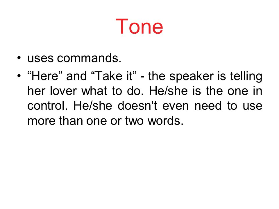 Tone uses commands.