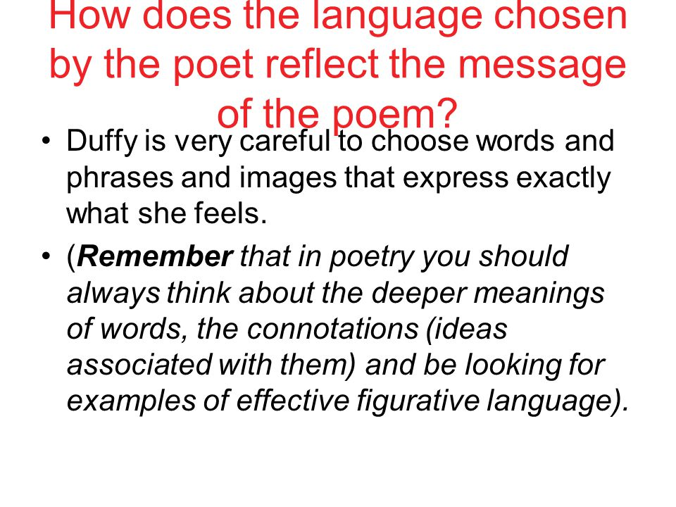 How does the language chosen by the poet reflect the message of the poem