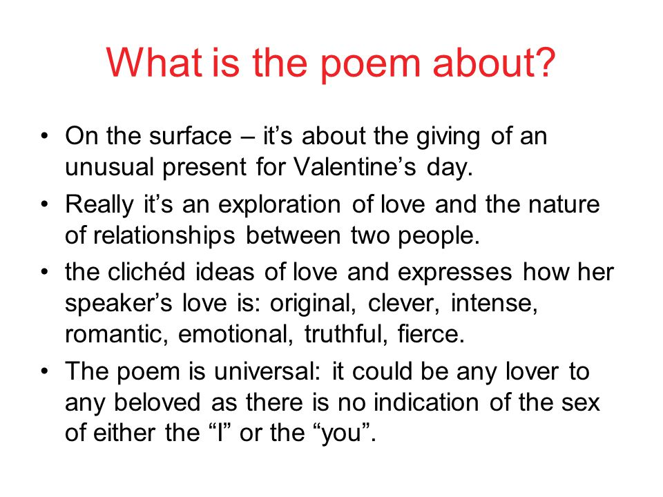 What is the poem about On the surface – it's about the giving of an unusual present for Valentine's day.