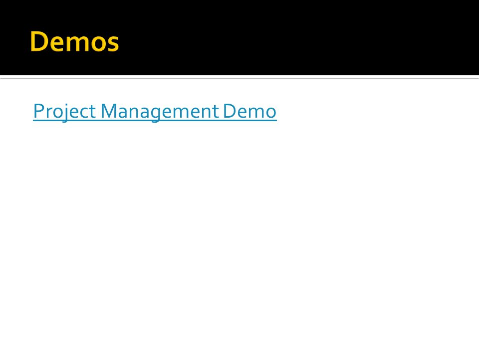 Demos Project Management Demo