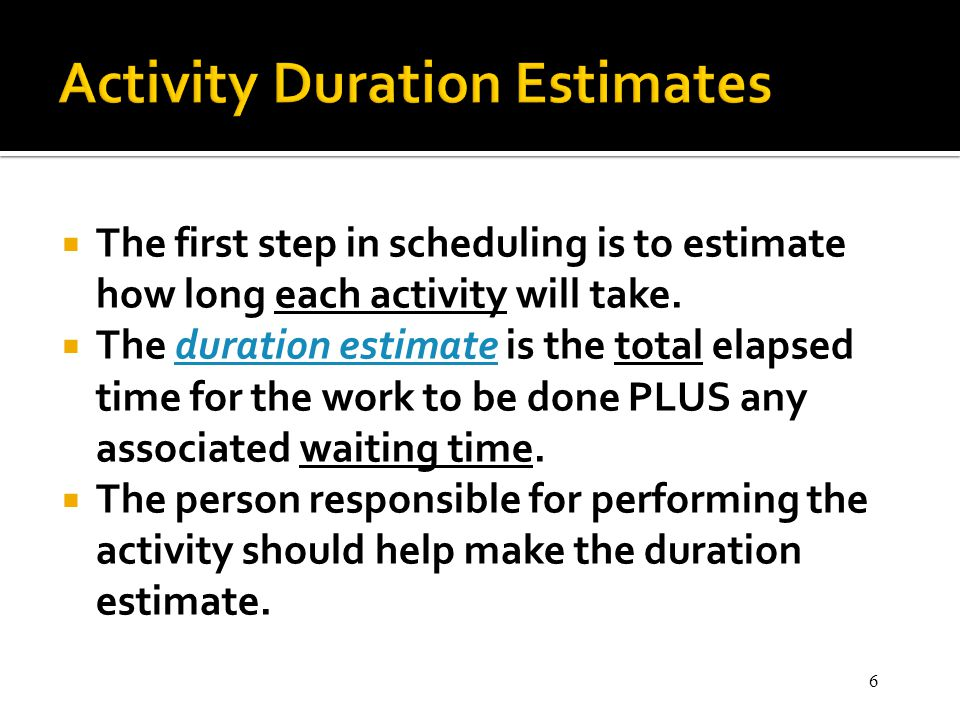Activity Duration Estimates