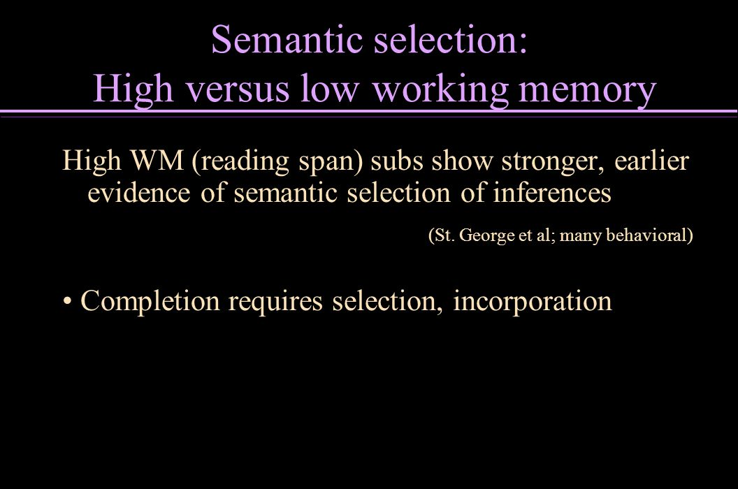 Semantic selection: High versus low working memory