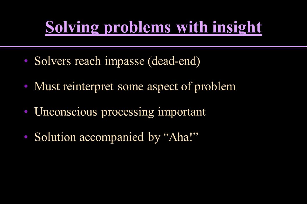 Solving problems with insight