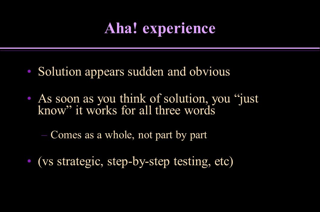 Aha! experience Solution appears sudden and obvious