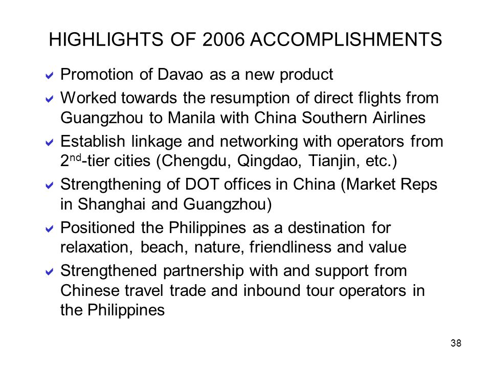 HIGHLIGHTS OF 2006 ACCOMPLISHMENTS