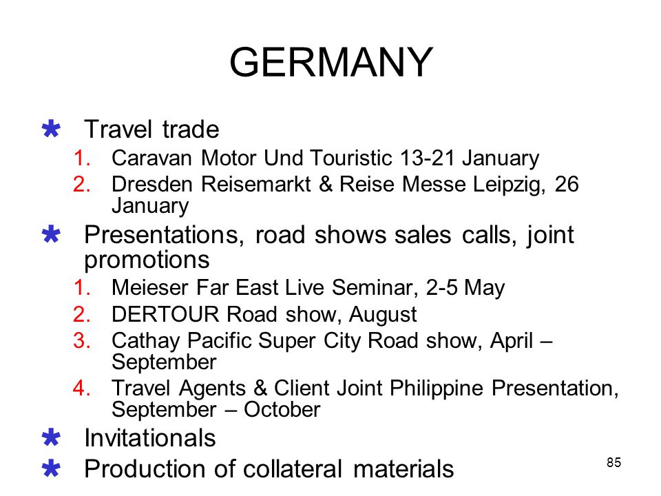 GERMANY Travel trade. Caravan Motor Und Touristic 13-21 January. Dresden Reisemarkt & Reise Messe Leipzig, 26 January.