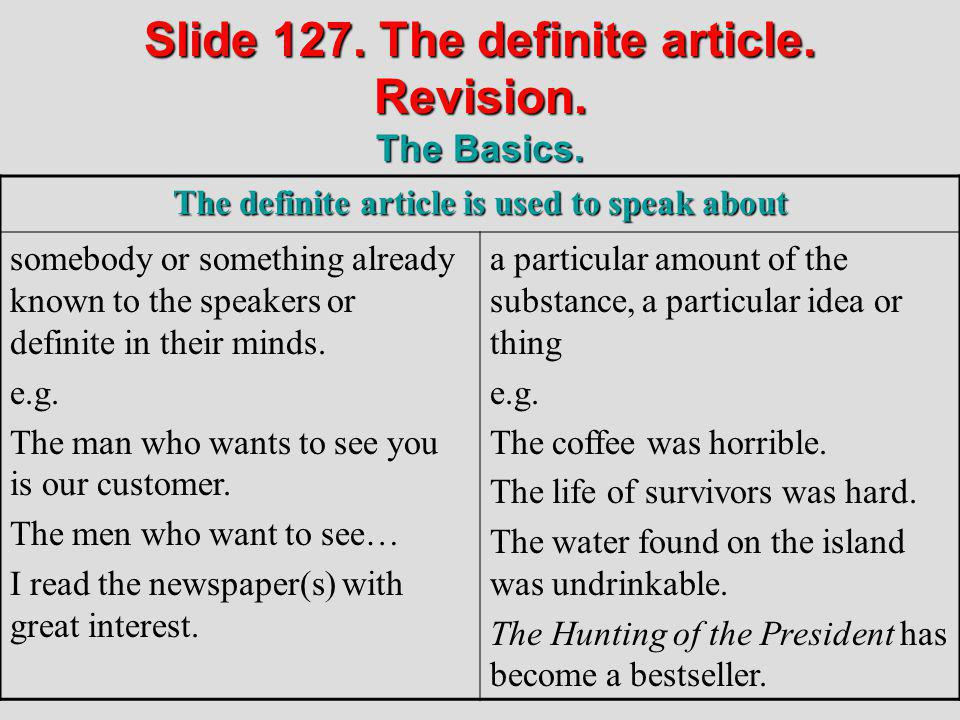Slide 127. The definite article. Revision. The Basics.