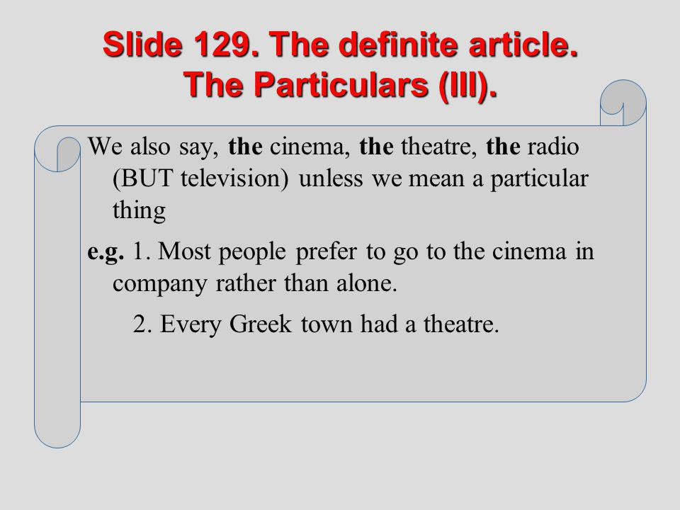 Slide 129. The definite article. The Particulars (III).
