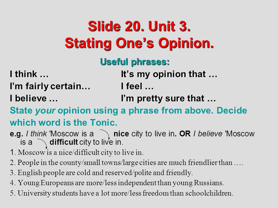 Slide 20. Unit 3. Stating One's Opinion.