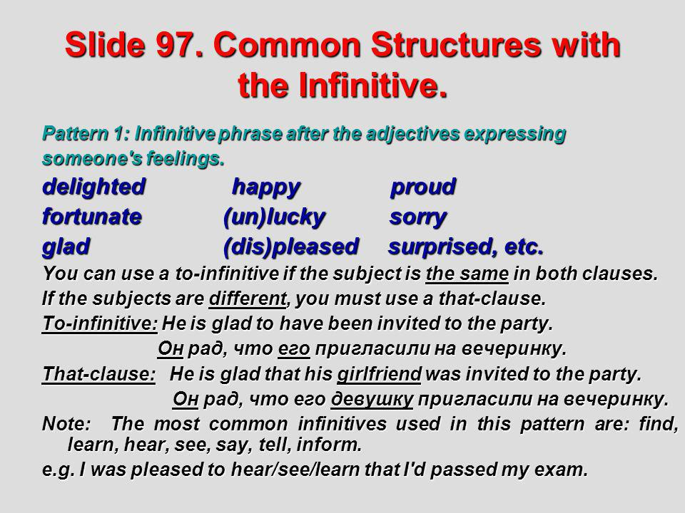 Slide 97. Common Structures with the Infinitive.