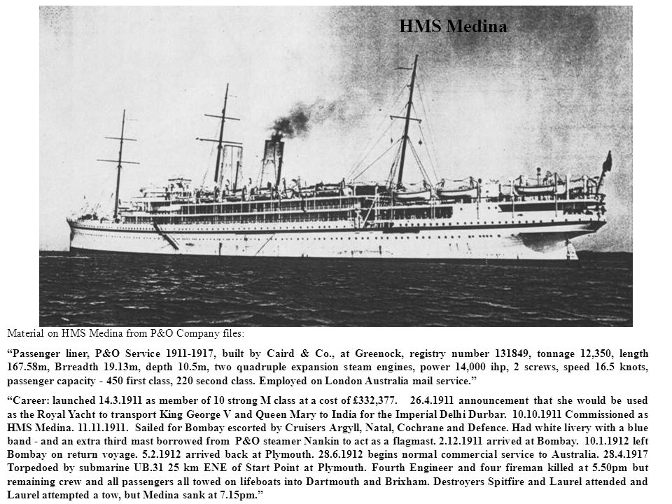 HMS Medina Material on HMS Medina from P&O Company files: