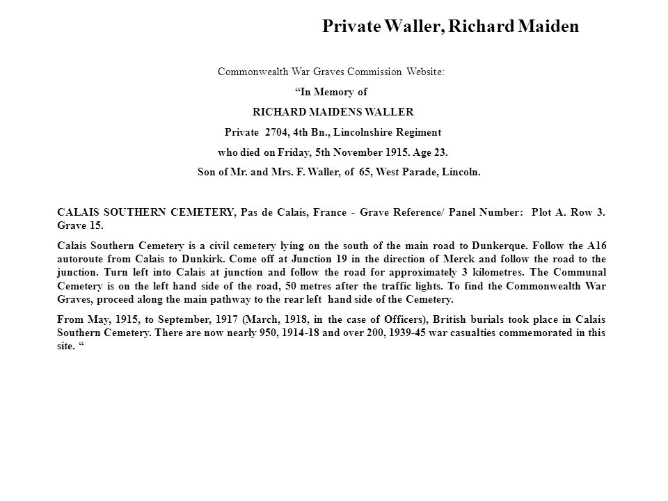 Private Waller, Richard Maiden