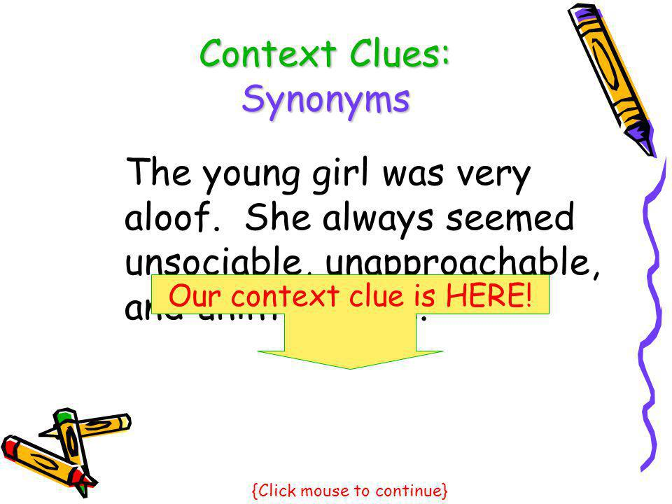 Context Clues: Synonyms