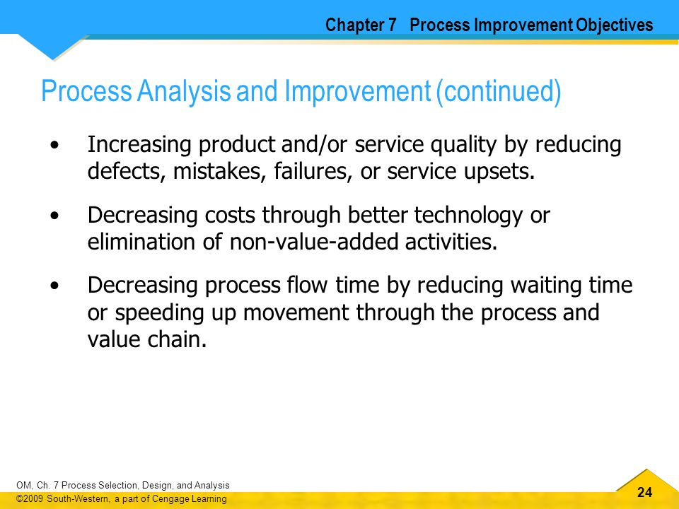 Process Analysis and Improvement (continued)