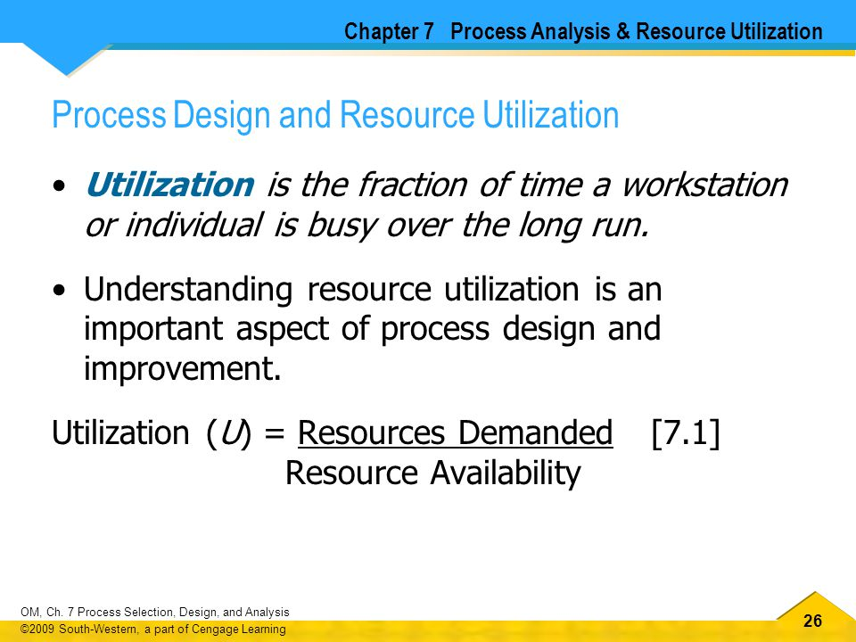 Process Design and Resource Utilization