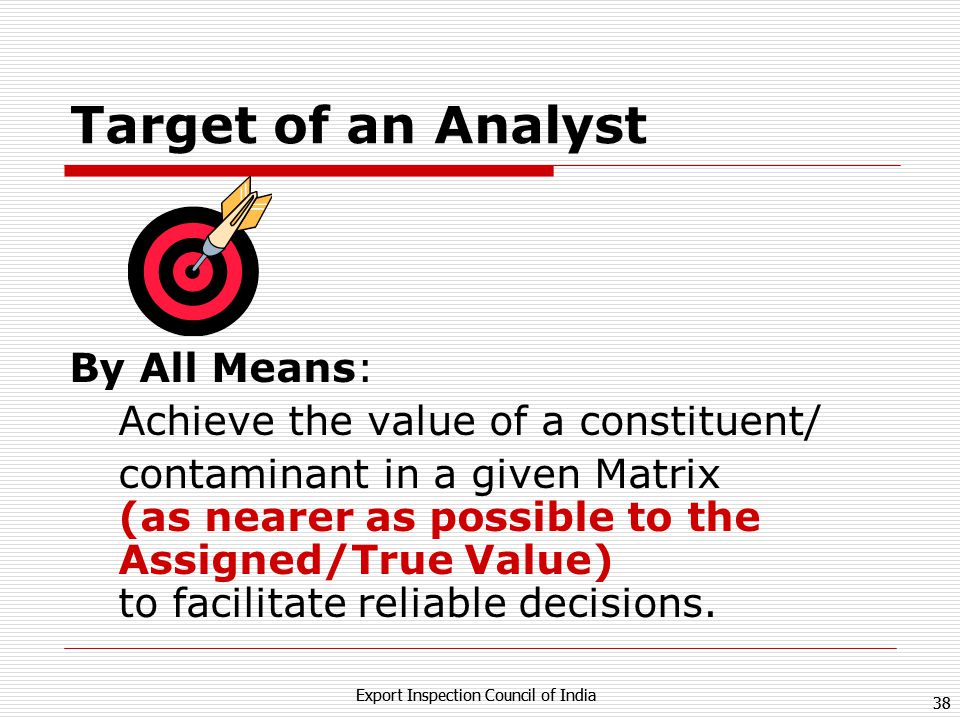 Target of an Analyst By All Means: Achieve the value of a constituent/