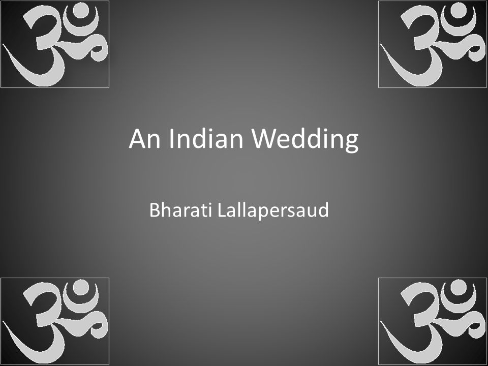An Indian Wedding Bharati Lallapersaud