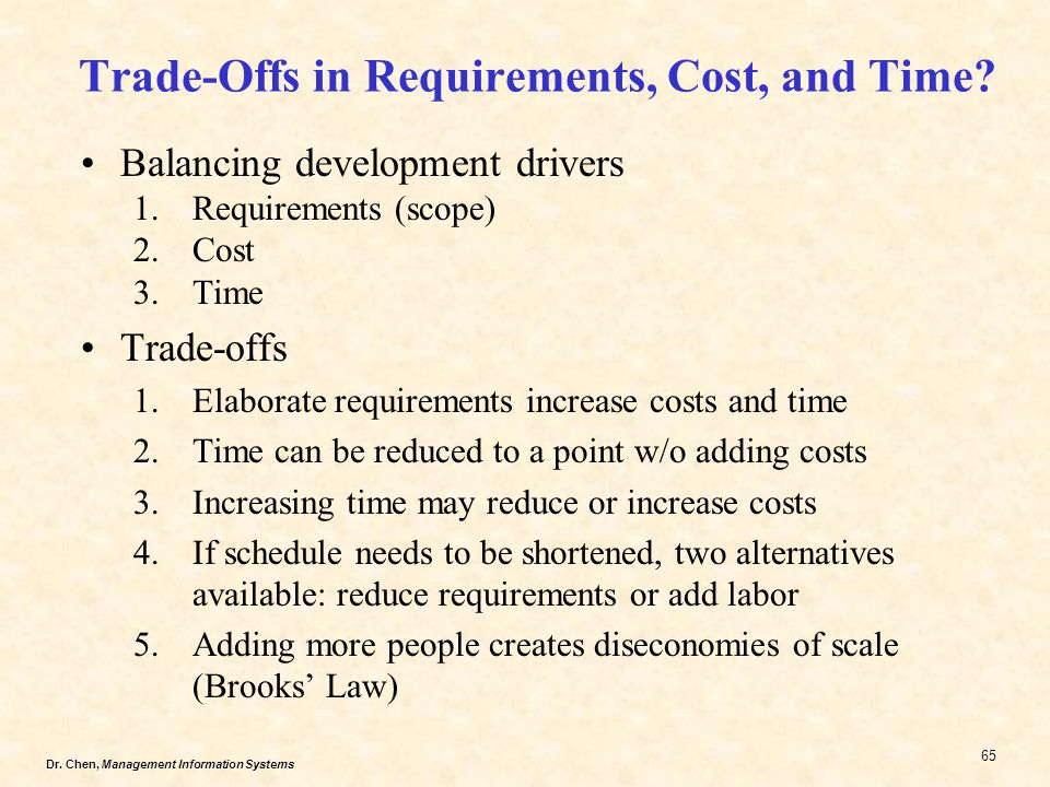 Trade-Offs in Requirements, Cost, and Time