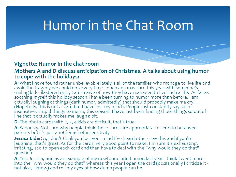 Humor in the Chat Room Vignette: Humor in the chat room