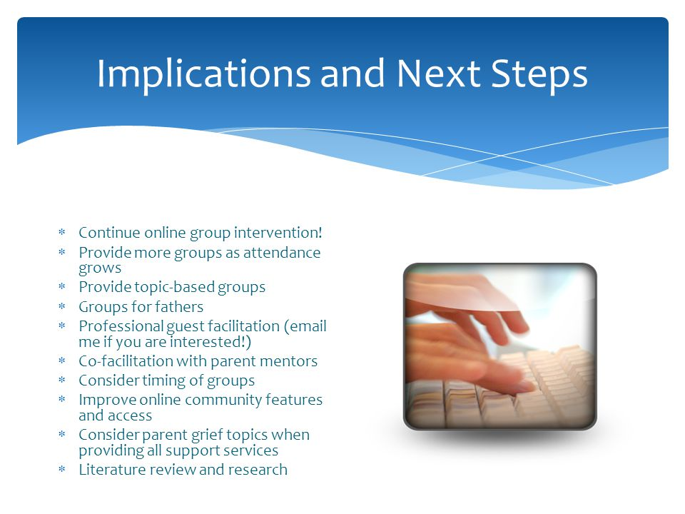 Implications and Next Steps