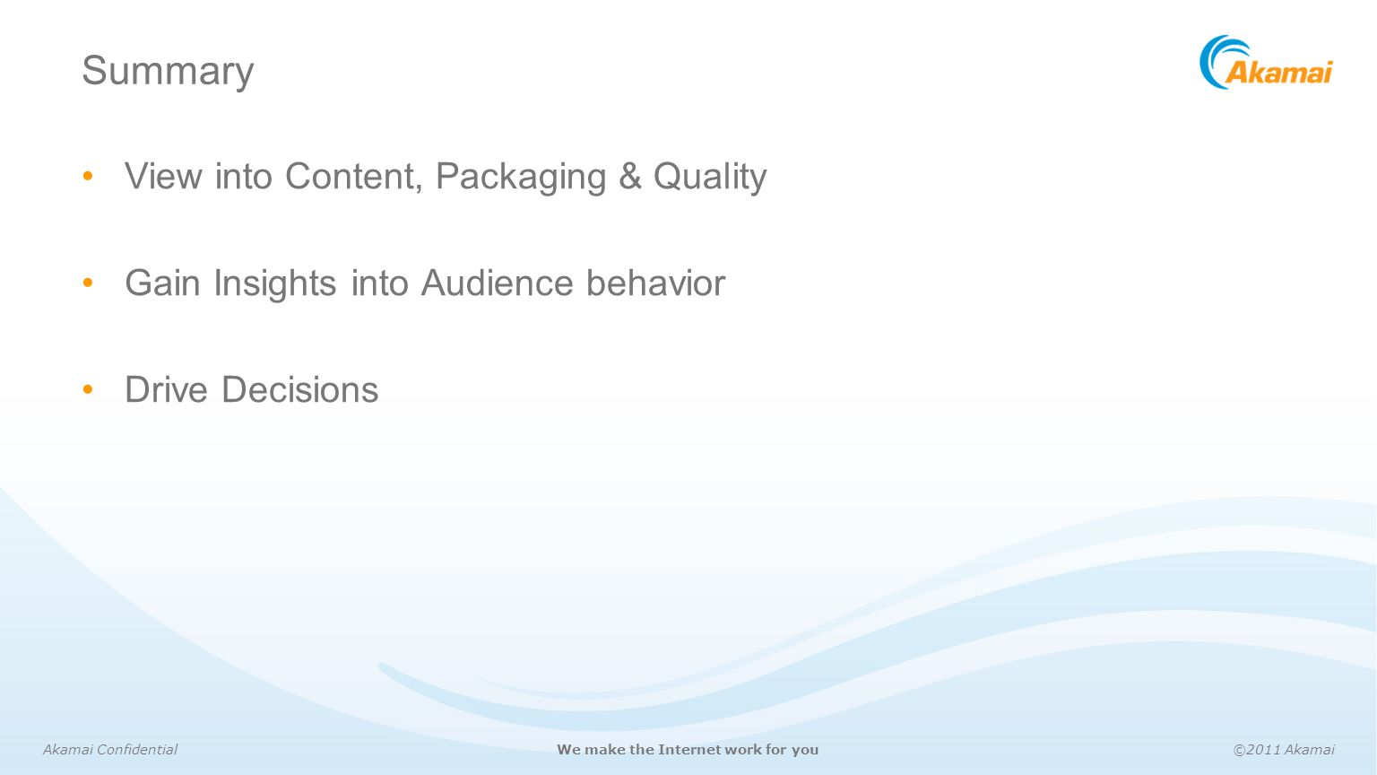 Summary View into Content, Packaging & Quality