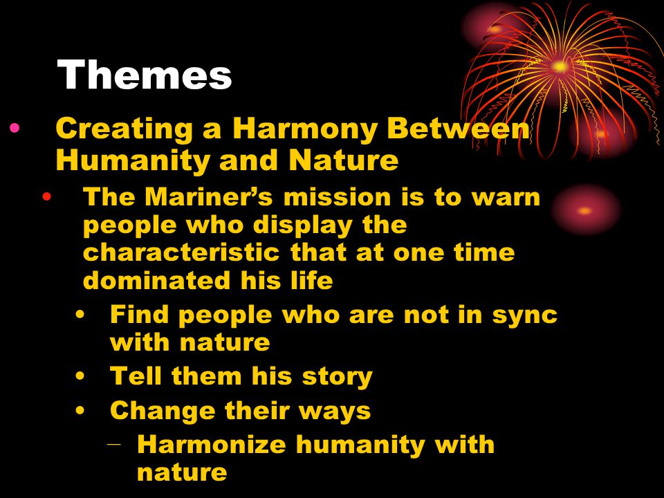 Themes Creating a Harmony Between Humanity and Nature