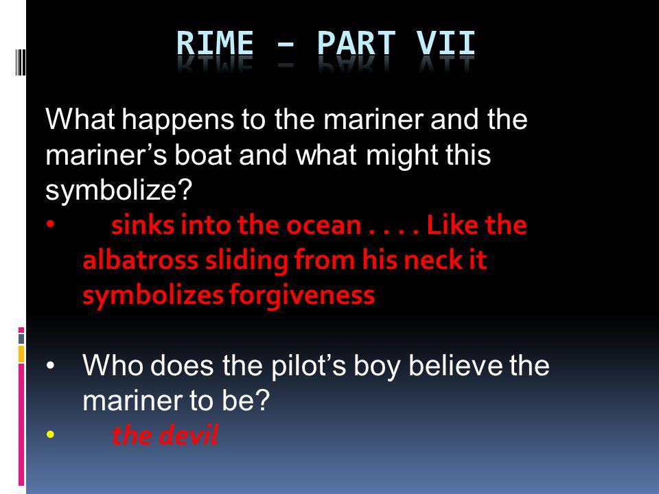 Rime – part VII What happens to the mariner and the mariner's boat and what might this symbolize