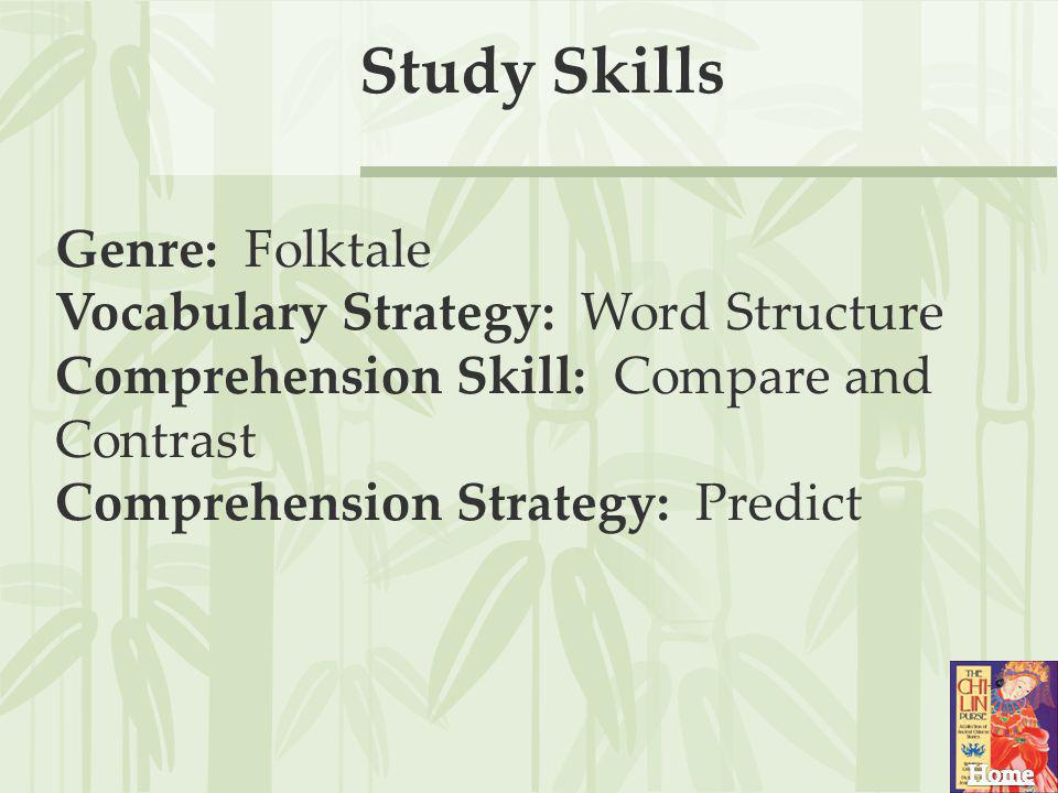 Study Skills Genre: Folktale Vocabulary Strategy: Word Structure