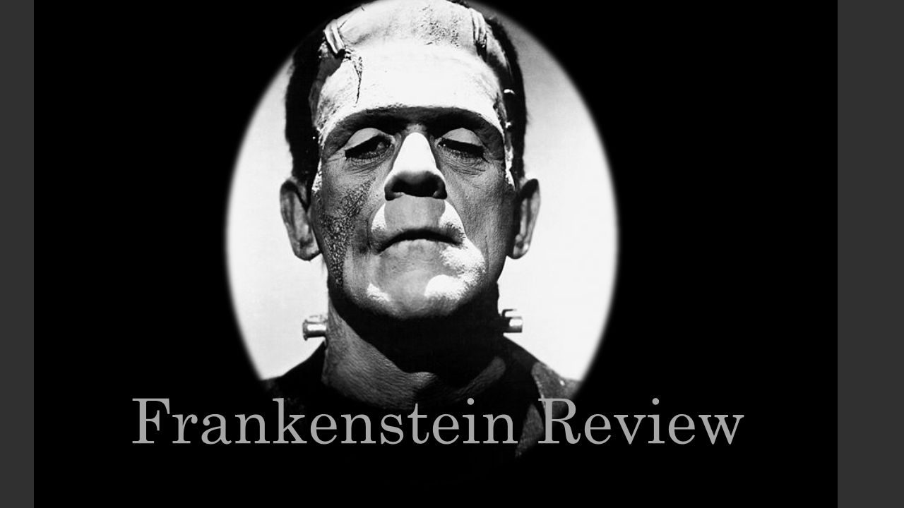 Frankenstein Review