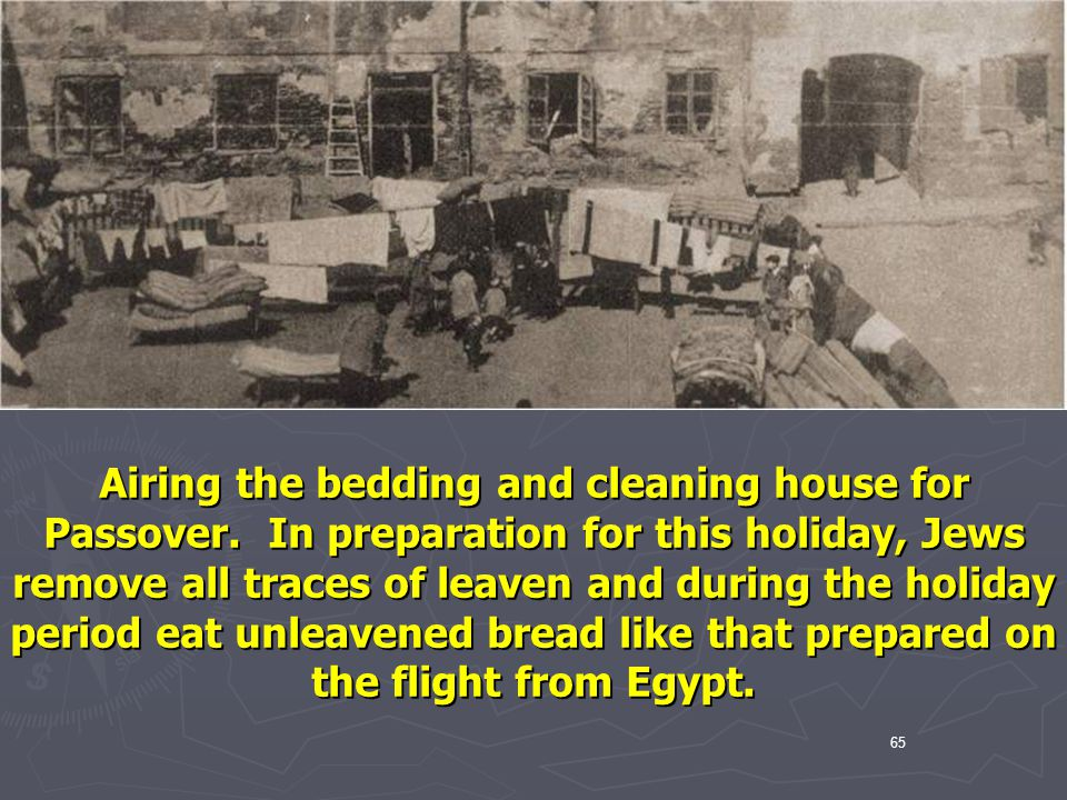 Airing the bedding and cleaning house for Passover